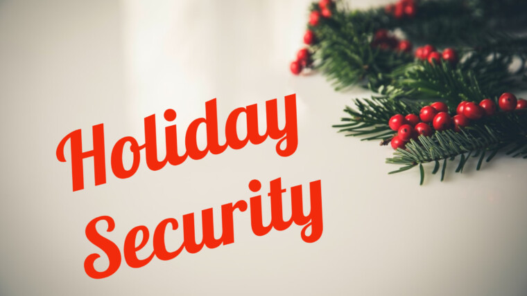 Security Tips for the Holidays