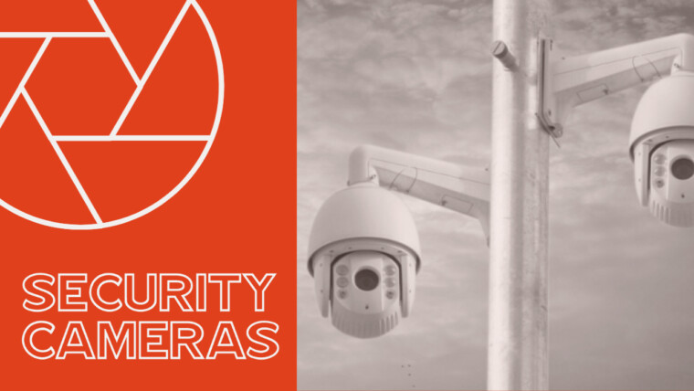 Do You Really Need Security Cameras?